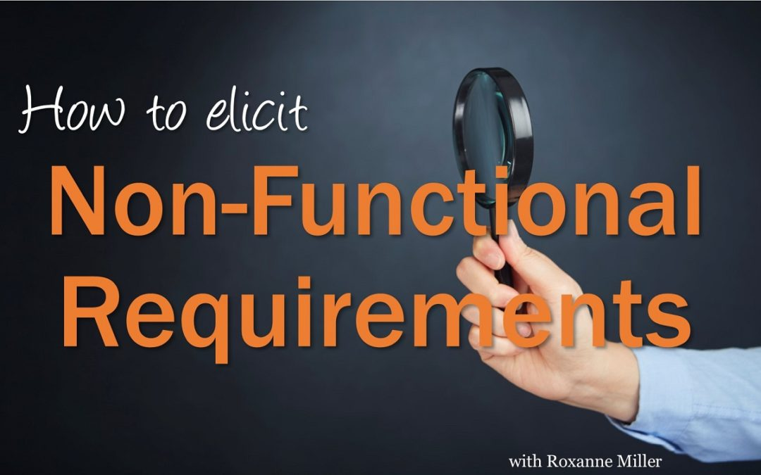 How to Elicit Non-Functional Requirements