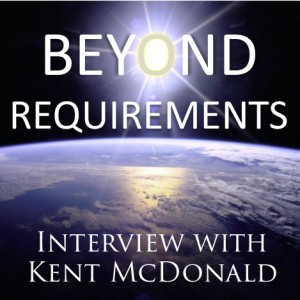 Beyond Requirements