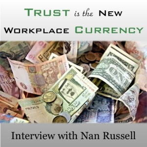 Trust is the New Workplace Currency