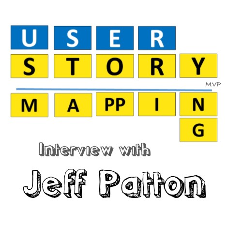 User Story Mapping with Jeff Patton