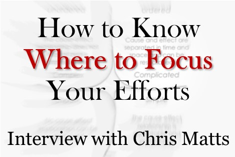 How to know where to focus your efforts