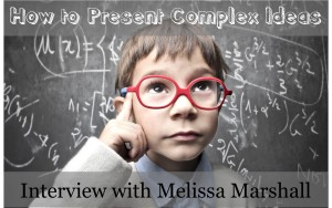 How to present complex ideas