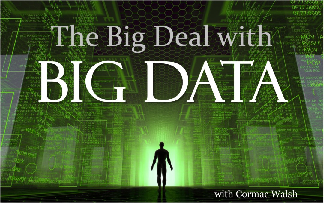 MBA039: The Big Deal with Big Data
