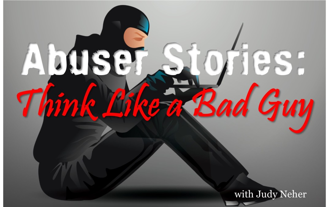 MBA043: Abuser Stories – Think Like a Bad Guy