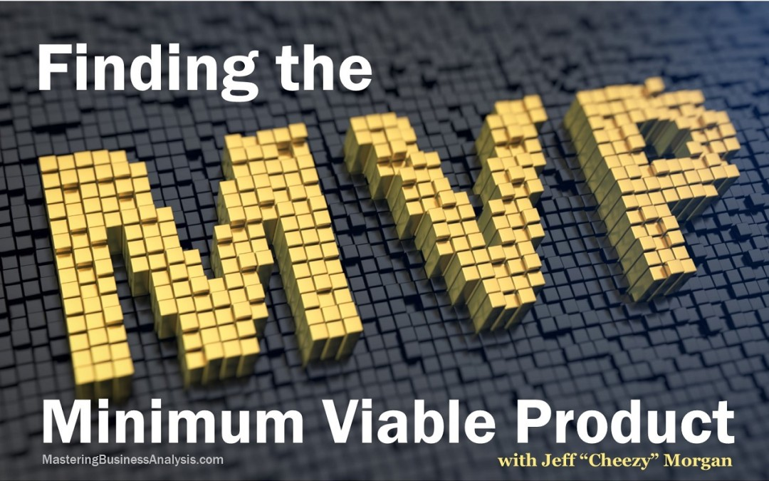 MBA048: Finding the Minimum Viable Product