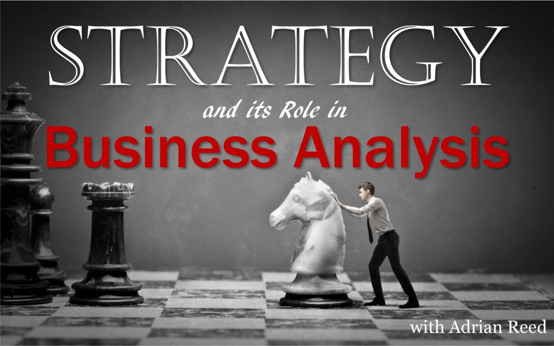 MBA054: Strategy and its Role in Business Analysis