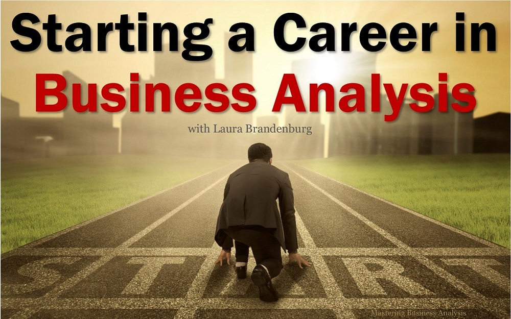Starting a Career in Business Analysis