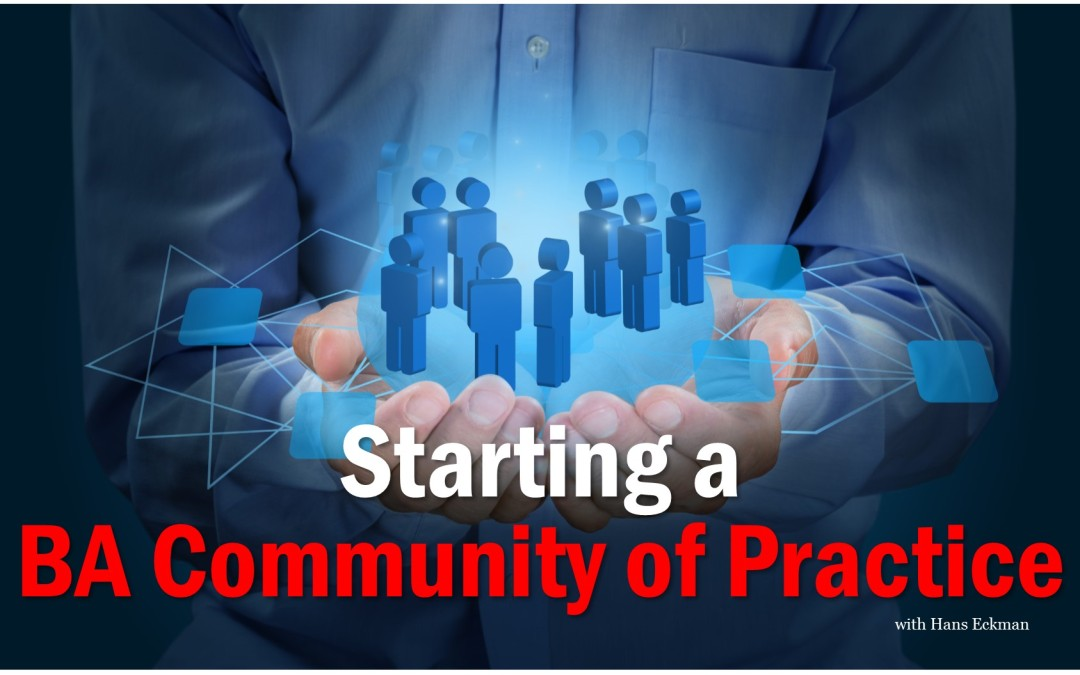 Starting a BA Community of Practice