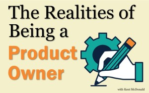 Realities of Being a Product Owner