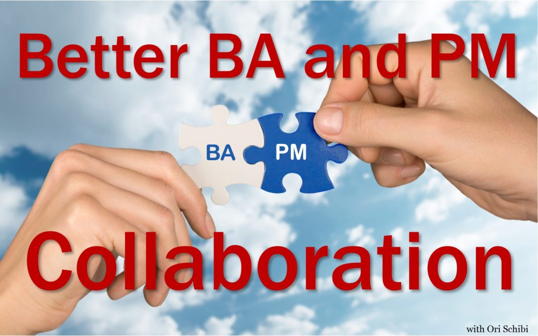 Better BA and PM Collaboration