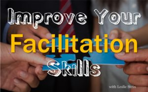 Improve your facilitation skills