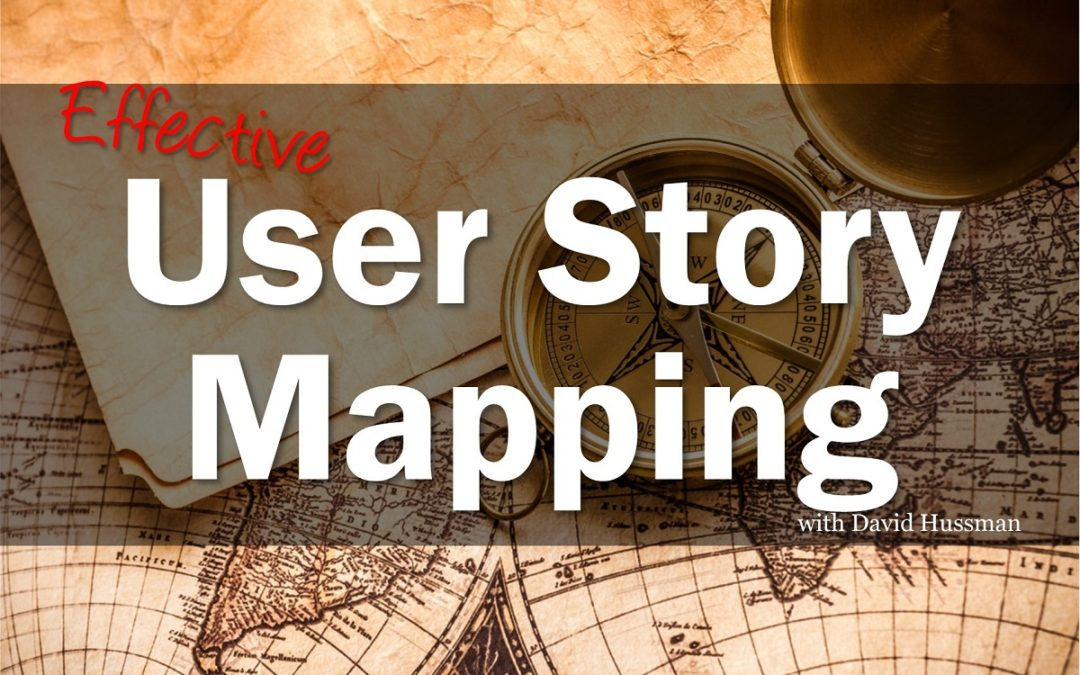 MBA081: User Story Mapping with David Hussman