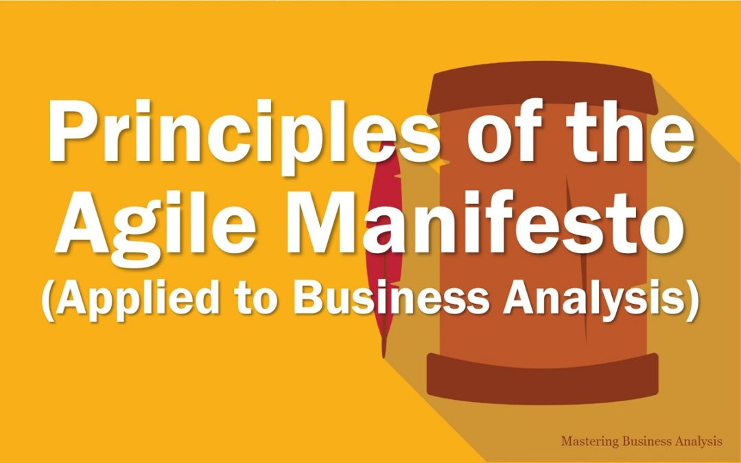 Principles of the Agile Manifesto applied to business analysis