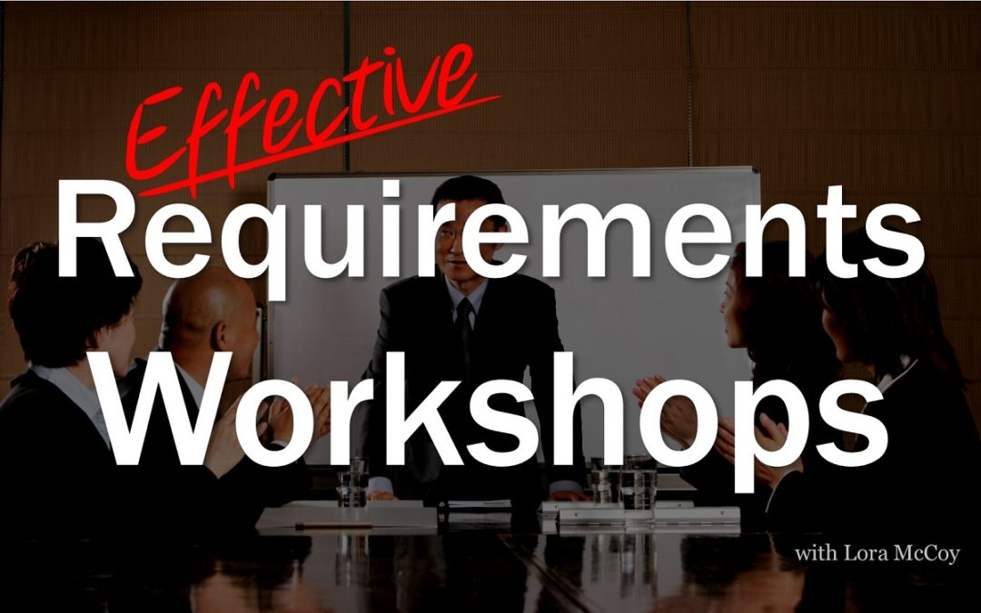 MBA088: Effective Requirements Workshops