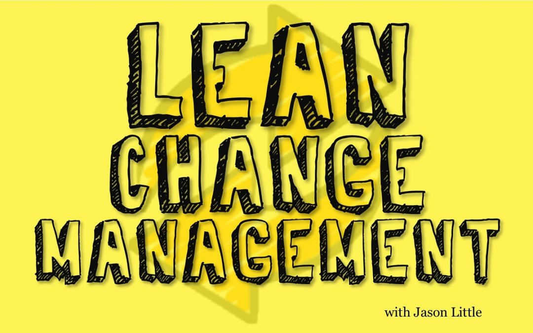 MBA095: Lean Change Management