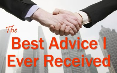 MBA105: The Best Advice I Ever Received