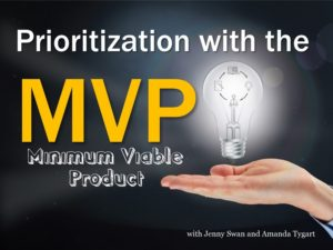 Prioritization using the MVP