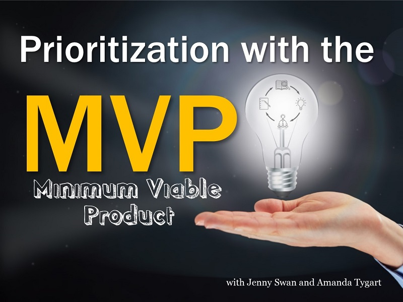 MBA108: Prioritizing with the MVP