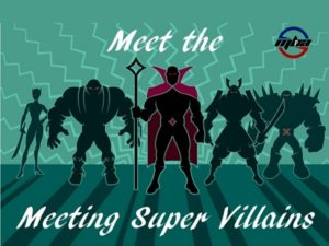 Defeat the Meeting Super Villains