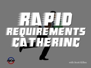 Rapid Requirements Gathering