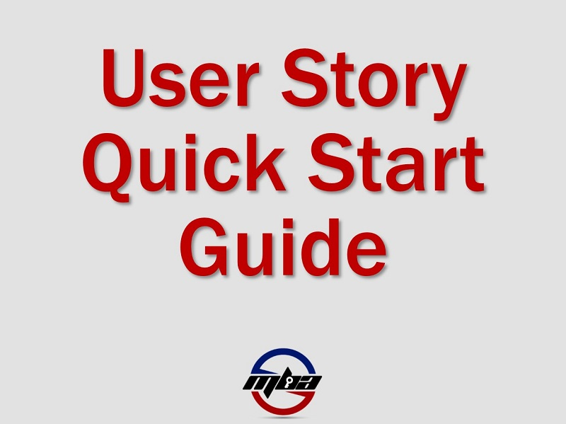 User Story Quick Start Guide