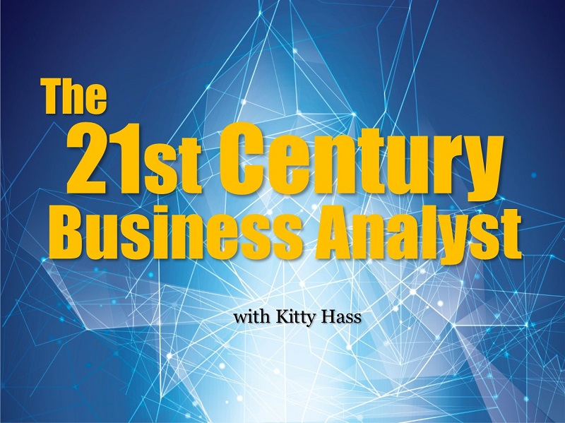 The 21st Century Business Analyst