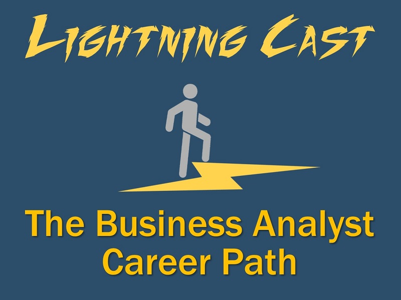 Lightning Cast: The Business Analyst Career Path