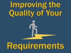 Improving the quality of your requirements