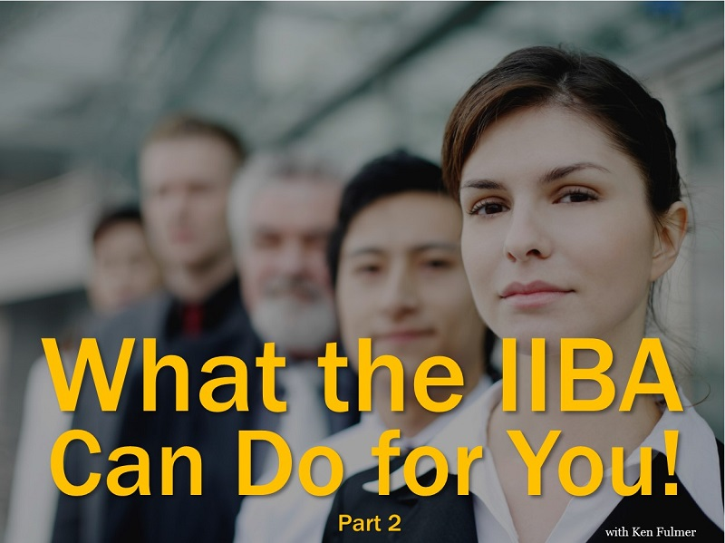 MBA136: What the IIBA Can Do for You – Part2