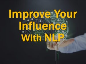 Improve your influence with NLP