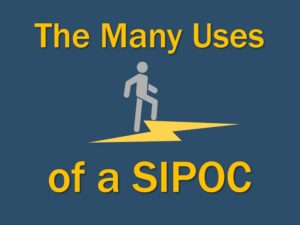 The many uses of a SIPOC