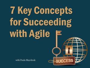 7 keys to succeeding with agile