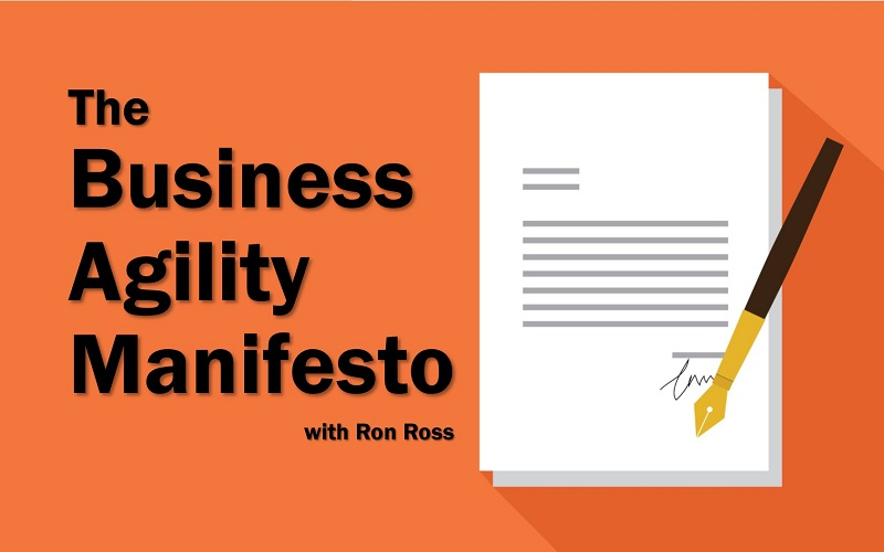 MBA147: The Business Agility Manifesto