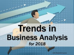 Trends in Business Analysis for 2018