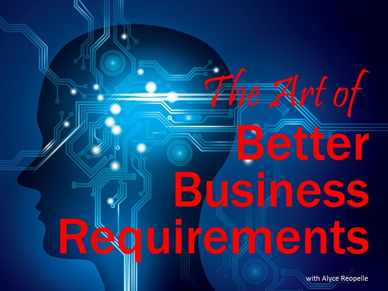MBA160: The Art of Better Business Requirements