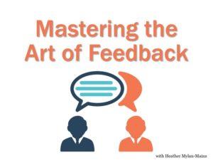 Mastering the art of feedback