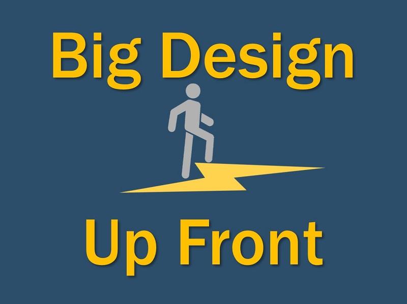 Lightning Cast: Big Design Up Front