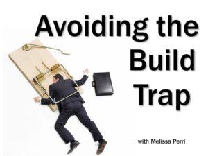 Avoiding the Build Trap with Melissa Perri