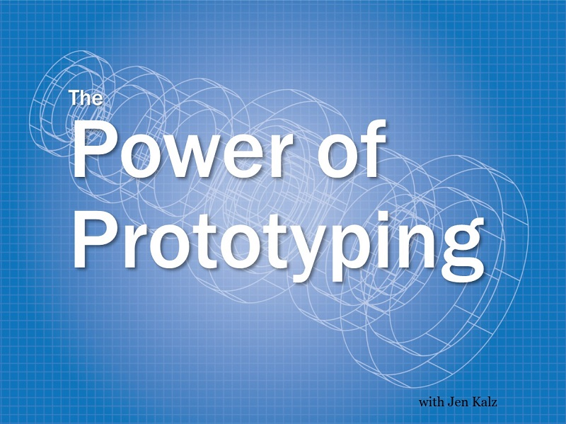 MBA179: The Power of Prototyping