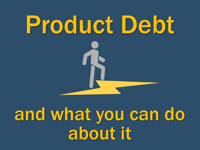 Lightning Cast: Product Debt