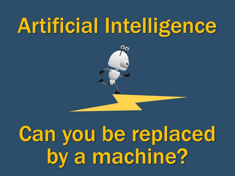AI: Can a machine replace you?