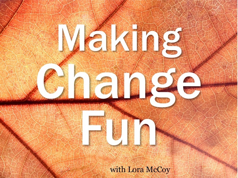 Making Change Fun