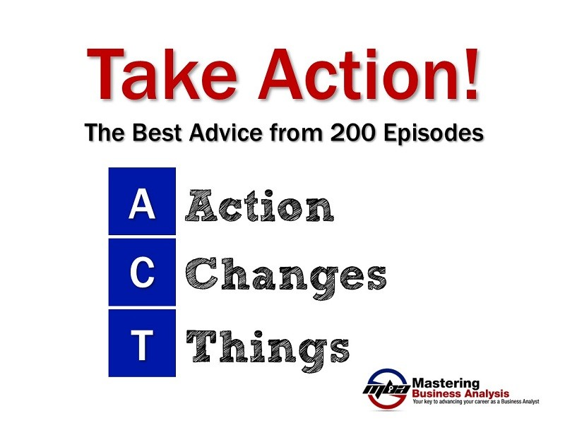 Take Action! The best tips and advice from over 200 episodes