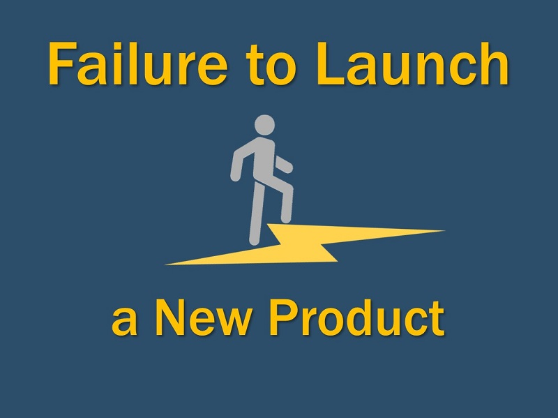 Failure to Launch a new product