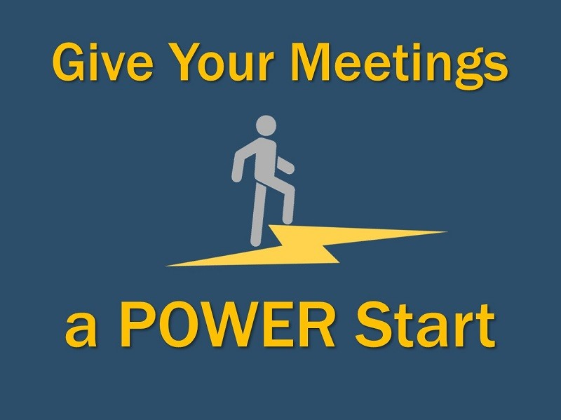 Give Your Meetings a POWER Start