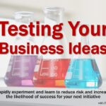 Testing Your Business Ideas